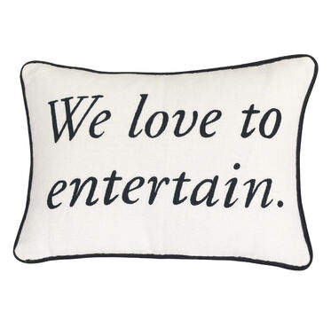 WE LOVE TO ENTERTAIN MANTRA PILLOW 1, , hi-res