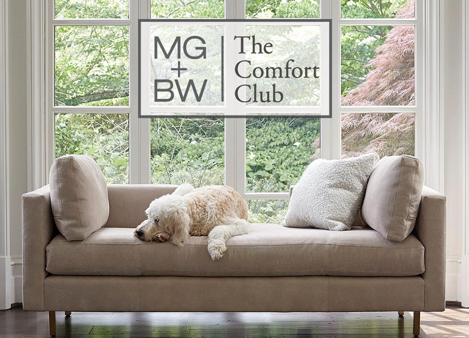 Join MG+BW Comfort Club